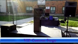 VIP Custom Stage and Sound